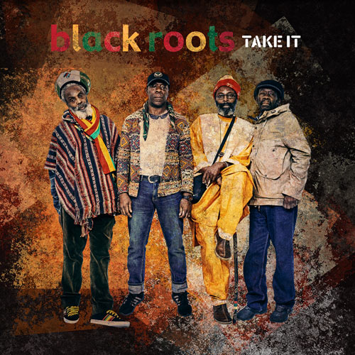 Balck-Roots-Take-It-Album-Cover-Art-500