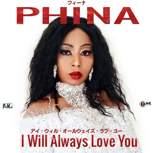 Phina---I-Will-Always-Love-You---Cover-500-jp