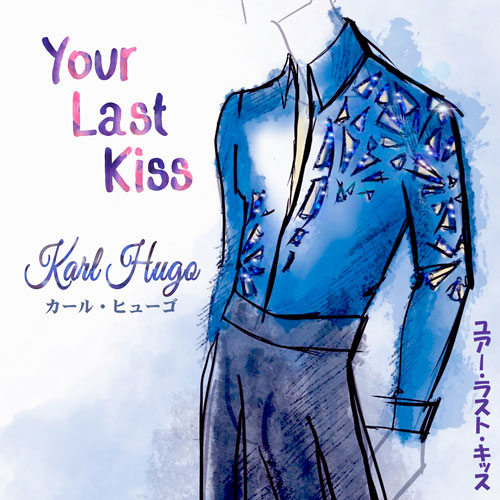 Your_Last_Kiss_Single_Cover_500